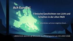 Ach Europa! –  Geschichten von Licht und Schatten in der alten Welt