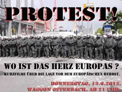 Protest! Wo ist das Herz Europas?