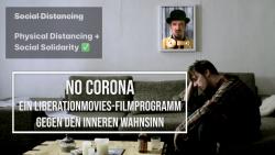 No Corona – ein Filmprogramm gegen den inneren Wahnsinn
