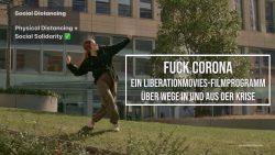 Fuck Corona – ein Filmabend über Wege aus dem inneren und äußeren Shutdown