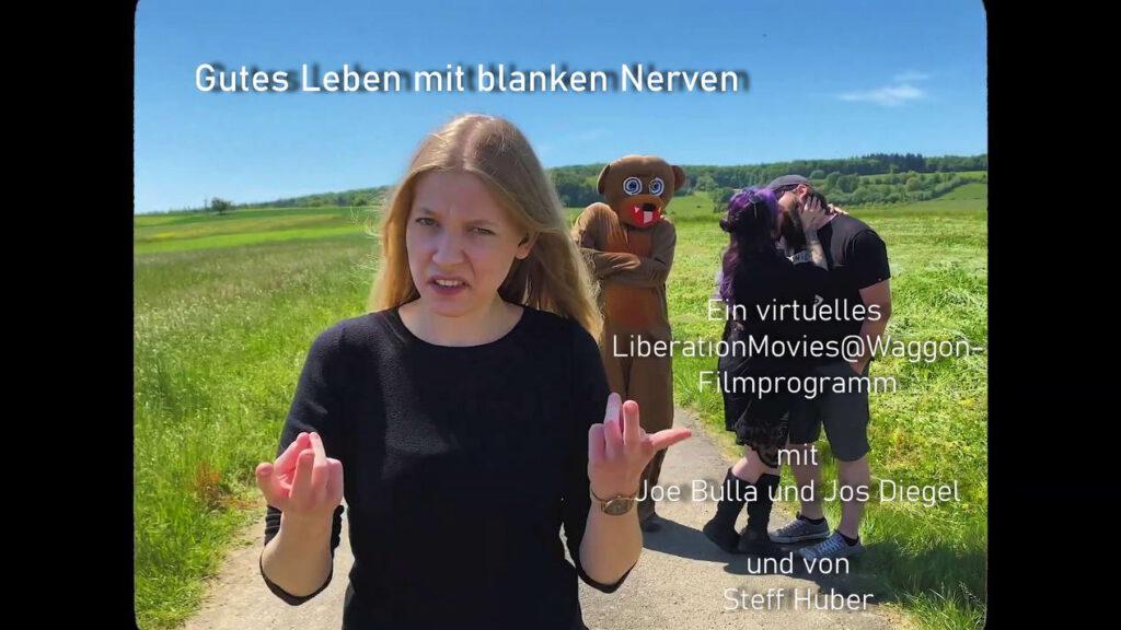 Gutes Leben mit blanken Nerven - LiberationMovies-Filmprogramm