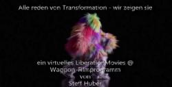 Alle reden von Transformation – wir zeigen sie – LiberationMovies-Filmprogramm