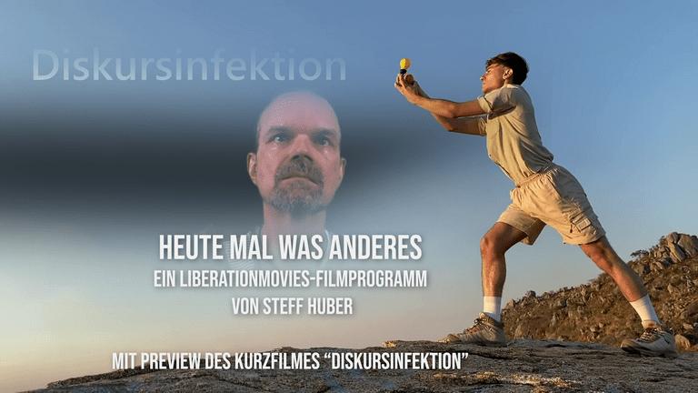 """Ein LiberationMovies-Filmprogramm von Steff Huber - Mit der Preview von """"Diskursinfektion"""""""