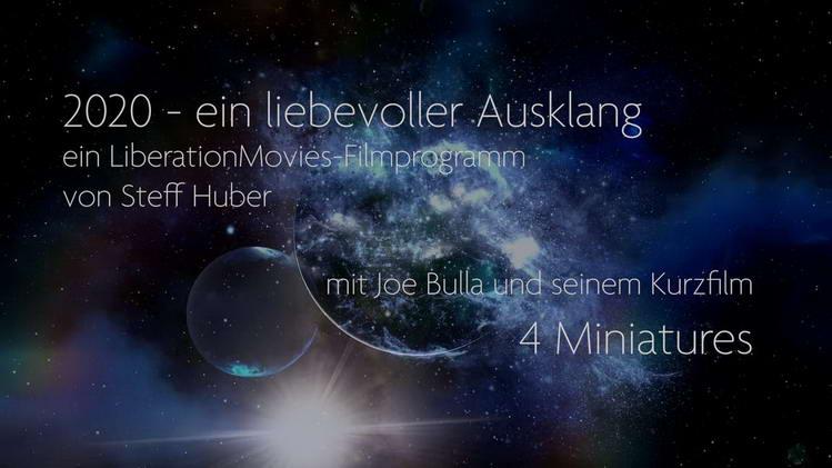 Liberation Movies Filmprogramm von Steff Huber und mit Joe Bulla als Gast