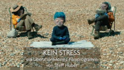 Kein Stress! – LiberationMovies-Filmprogramm